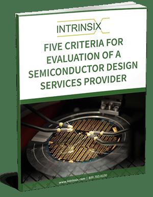 5 Criteria for Evaluation of Semiconductor Design Services Providers